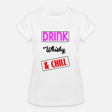 Whisky Quotes whisky b - Women's Oversize T-Shirt