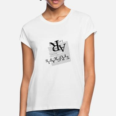 Typography typography - Women's Loose Fit T-Shirt