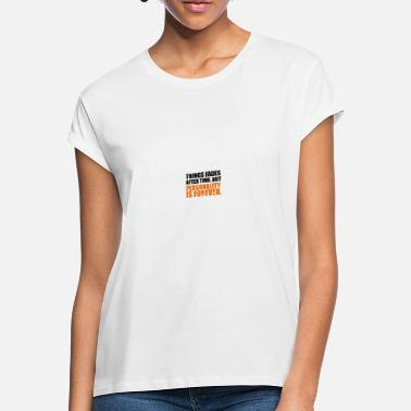 Person personality - Women's Loose Fit T-Shirt