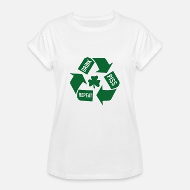 Piss Drink Ireland / St. Patrick's Day: Drink - Piss - Repeat - Women's Oversize T-Shirt