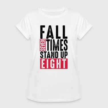 Times Up Fall seven times stand up eight - Spruch - Humor - T-shirt oversize Femme