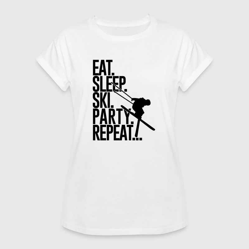Eat. Sleep. Ski. Party. Repeat... - Vrouwen oversize T-shirt