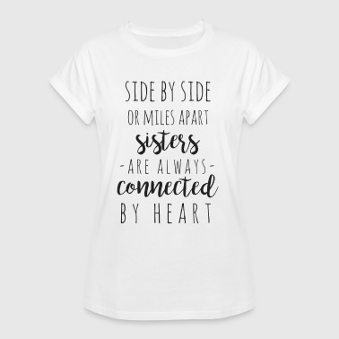 Side Side by side or miles apart - Women's Oversize T-Shirt
