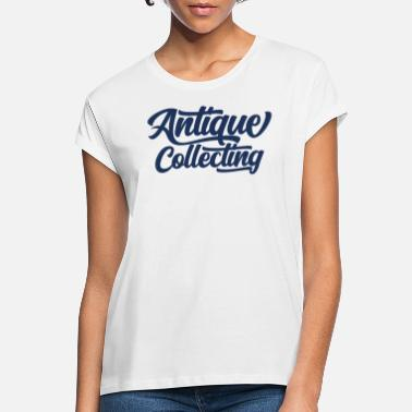 Antique Antiques antiques antiques - Women's Loose Fit T-Shirt