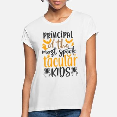 House Principal of the most spook tacular kids - Frauen Oversize T-Shirt