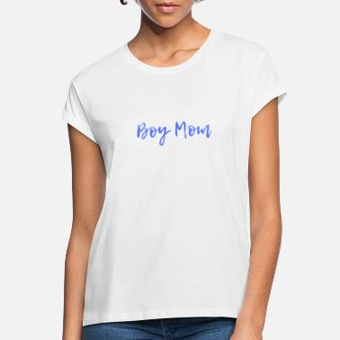 Boy Mom 2 - Women's Loose Fit T-Shirt