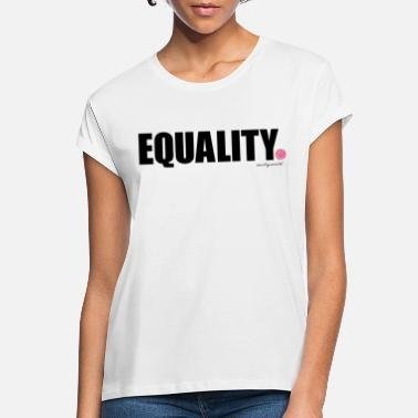 Smileyworld SmileyWorld Equality - Women's Loose Fit T-Shirt