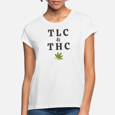 Tlc 420 Pot Leaf Graafinen / Marihuana Plant Saying / - Naisten oversized t-paita