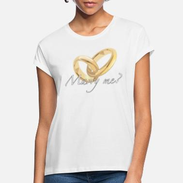Marry Marry - Women's Loose Fit T-Shirt