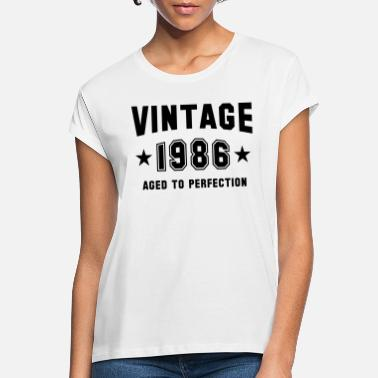 1986 VINTAGE 1986 - Birthday - Aged To Perfection - Women's Loose Fit T-Shirt