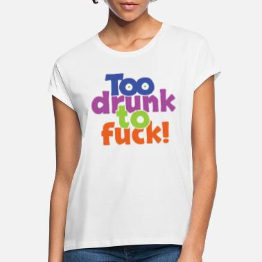 Dronken neuken t-shirts | Unieke designs | Spreadshirt