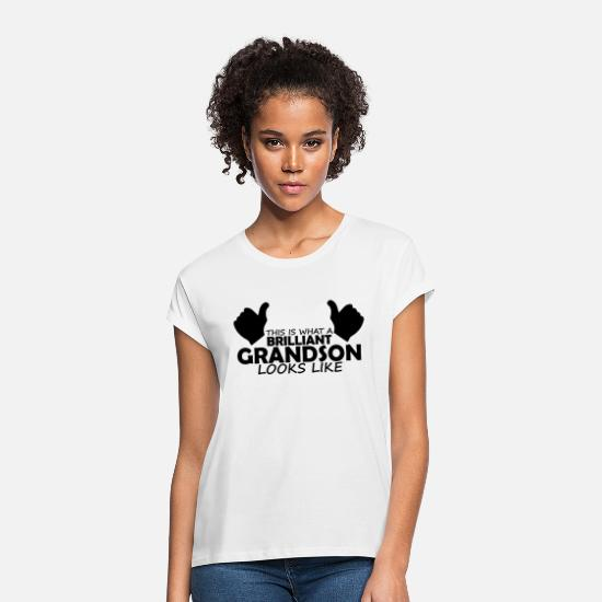 Grandson T-Shirts - brilliant grandson - Women's Loose Fit T-Shirt white