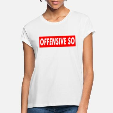Offensiv Offensive So - Oversize T-shirt dame