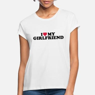 I Love My I love my girlfriend - Oversize T-shirt dam