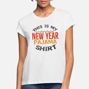 Happy New Year Happy New Year, Happy New Year, Happy New Year - Women's Loose Fit T-Shirt