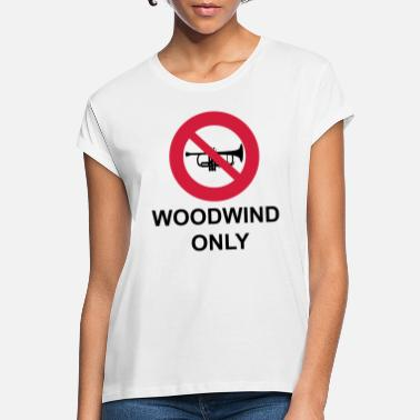 Woodwind Woodwind Only - Women's Loose Fit T-Shirt