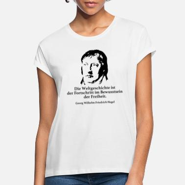 Church Hegel: World history is the progress in the world - Women's Loose Fit T-Shirt