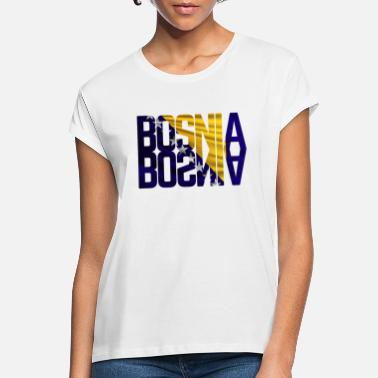 Balkan Bosnia Bosna Bosnia and Herzegovina - Women's Loose Fit T-Shirt