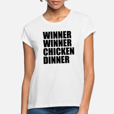 Winner WINNER WINNER CHICKEN DINNER - Women's Loose Fit T-Shirt
