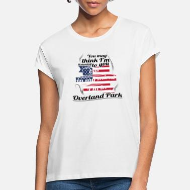 Overland Park THERAPY HOLIDAY AMERICA USA TRAVEL Overland Park - Women's Loose Fit T-Shirt