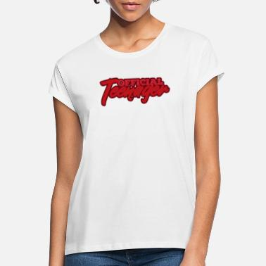 Teenager Teenage teenager - Women's Loose Fit T-Shirt