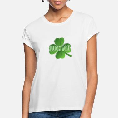 Luck you i lucky charm luck shamrock design - Women's Loose Fit T-Shirt