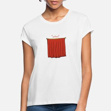 Curtain theater curtains - Women's Loose Fit T-Shirt