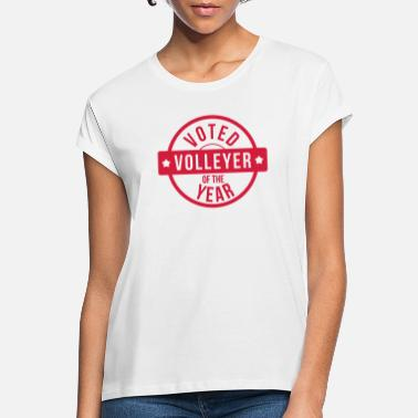 Volleyer Voted Volleyer of the year - Women's Loose Fit T-Shirt