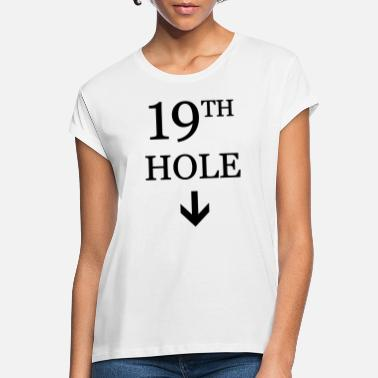Citat golf: 19th hole - Oversize T-shirt dame