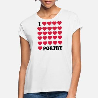 Poetry Poetry - Women's Loose Fit T-Shirt