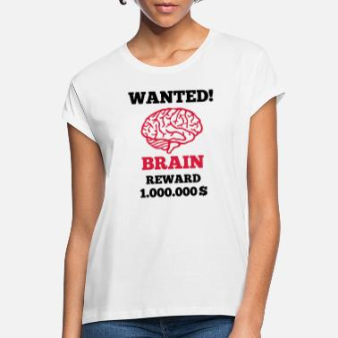 Brain Brain - Wanted - Women's Loose Fit T-Shirt