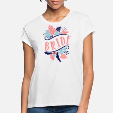 Party BRIDE 1 - Women's Loose Fit T-Shirt