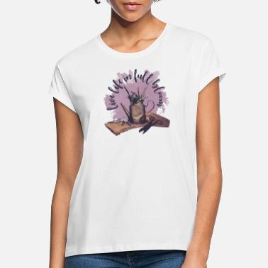 Full Figured Live Life In Full Bloom - Women's Loose Fit T-Shirt