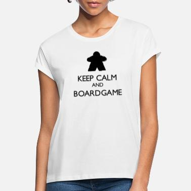 Keep Calm and Boardgame - T-shirt oversize Femme