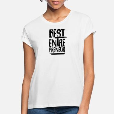 Company entrepreneur Entrepreneur StartUp Hustle CEO - Women's Loose Fit T-Shirt
