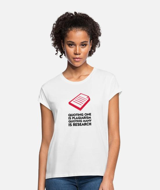 Piracy T-Shirts - Plagiarism and research - Women's Loose Fit T-Shirt white