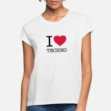 I Love Techno I LOVE TECHNO - Oversize T-skjorte for kvinner