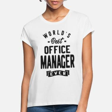 Office Office Manager - Women's Loose Fit T-Shirt