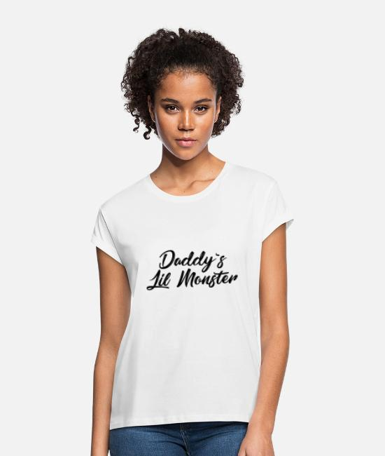 Monster T-Shirts - Daddy's Lil Monster - Women's Loose Fit T-Shirt white