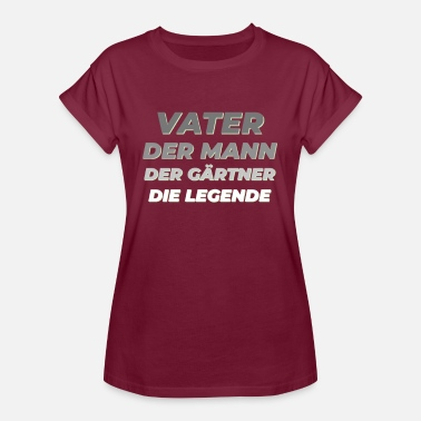 Anlæg Far The Man The Gardener The Legend Gift - Oversize T-shirt dame