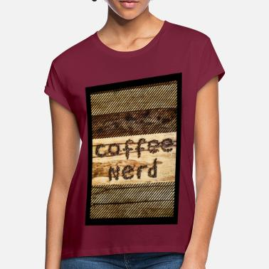 Fair Trade Coffee Nerd Coffee Barista Fair Trade (vertical) - Camiseta holgada mujer