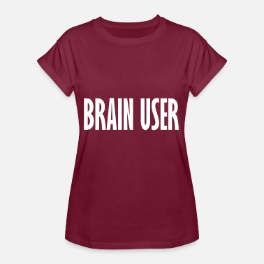 User brain user - Women's Oversize T-Shirt