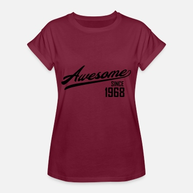 Awesome Since Awesome Since 1968 - Women's Oversize T-Shirt