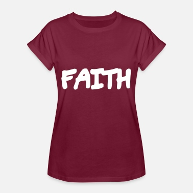 Faithful Faith - Faith - Women's Oversize T-Shirt