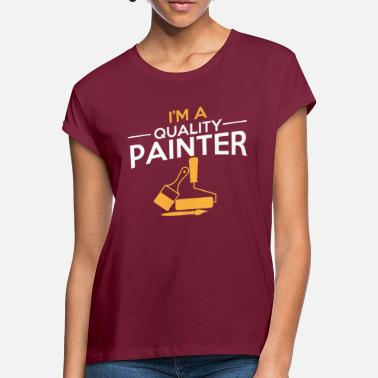 Painter Painter painter - Women's Loose Fit T-Shirt