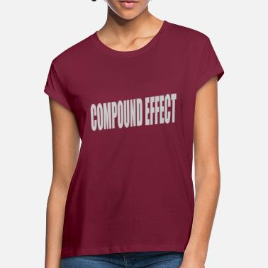 Compound Compound Effect - Frauen Oversize T-Shirt