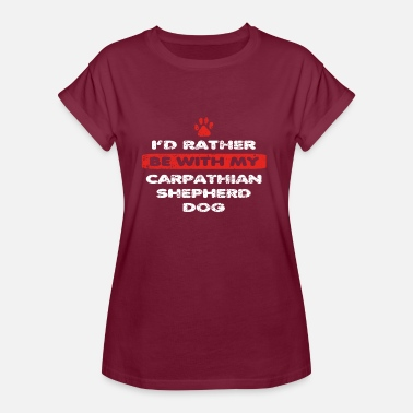 Carpathian Dog dog love rather with my CARPATHIAN SHEPHERD DO - Women's Oversize T-Shirt