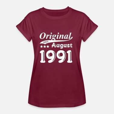 1991 Original Since August 1991 - Frauen Oversize T-Shirt