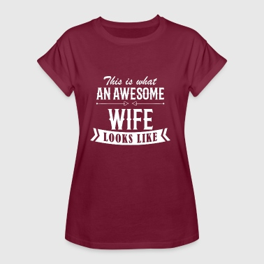 Awesome Wife - Women's Oversize T-Shirt
