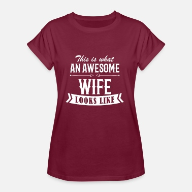 Awesome Wife Awesome Wife - Women's Oversize T-Shirt